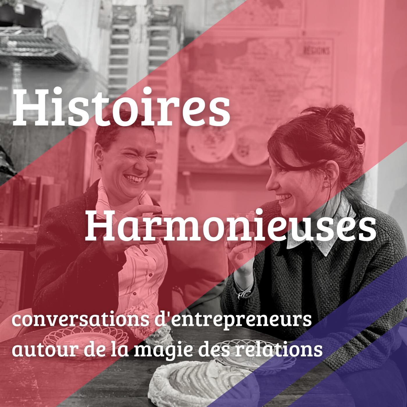 visuel du podcast Histoires Harmonieuses épisode 0