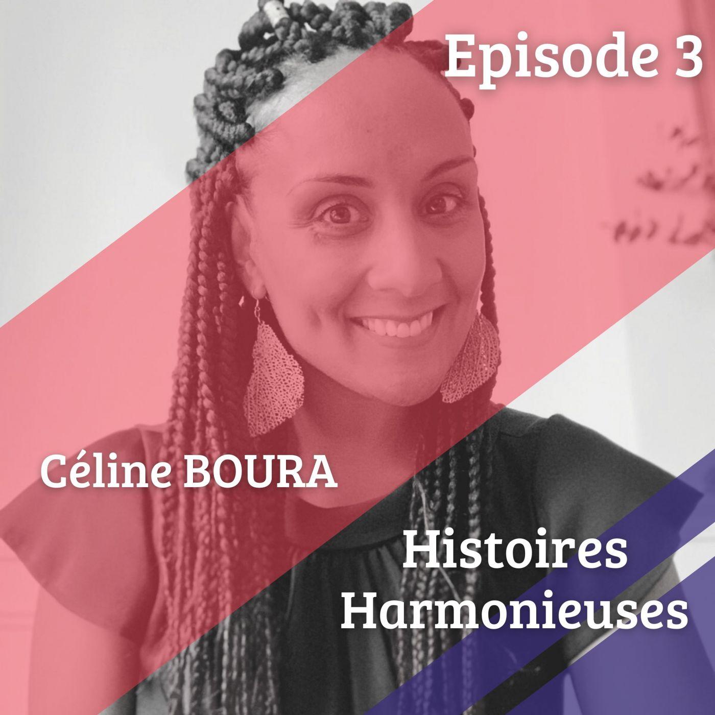 image de Céline Boura pour l'épisode 3 du podcast Histoires Harmonieuses