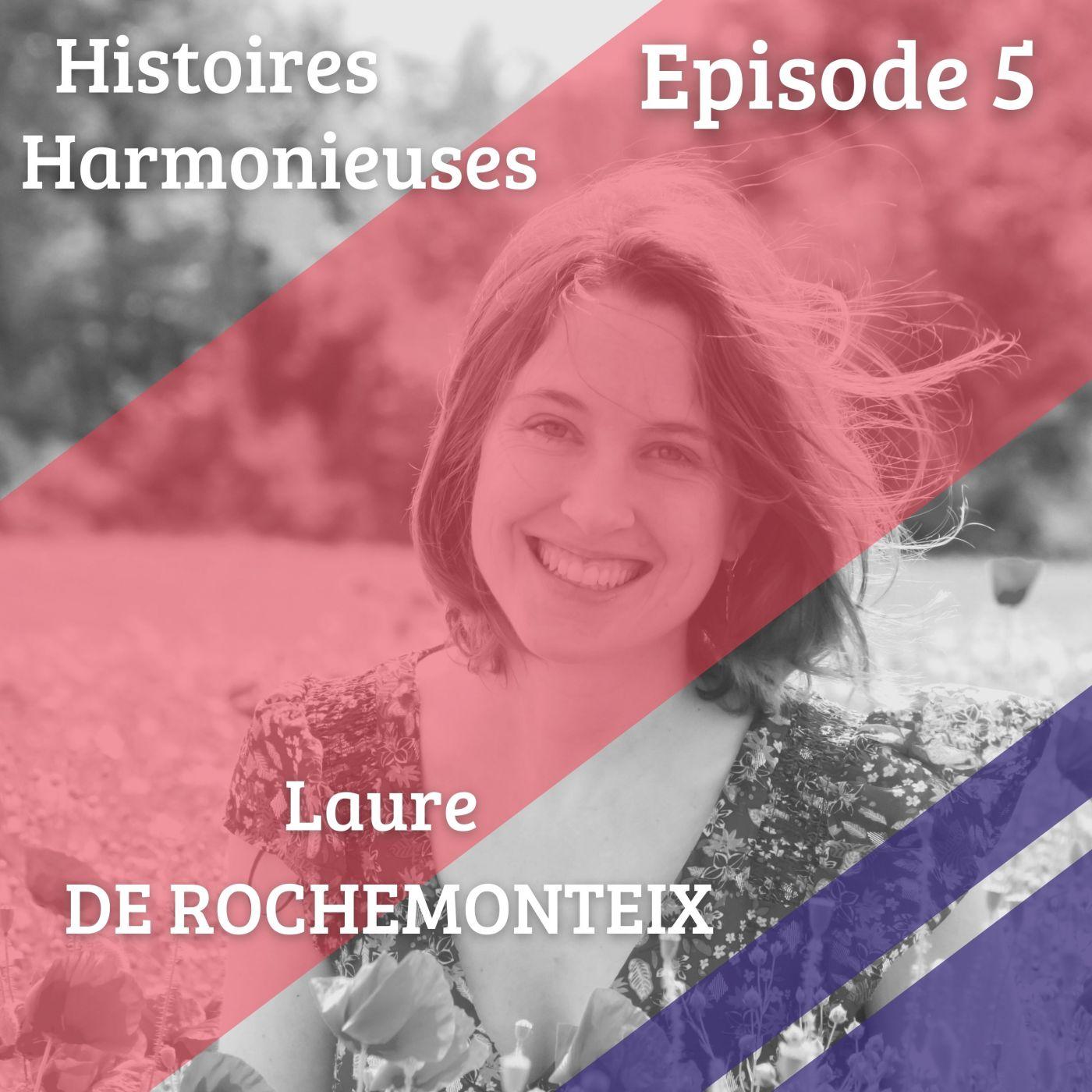 Visuel de l'épisode 5 d'Histoire Harmonieuses avec Laure
